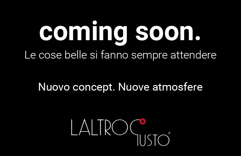 Coming soon – Laltrogusto