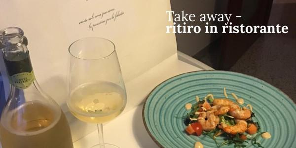 Take away: ritira il tuo ordine in ristorante e gusta a casa